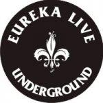 Eureka Live Underground
