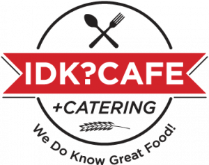 IDK? Cafe + Catering
